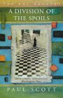 "A Division of the Spoils: Book 4 of ""The Raj Quartet"" (The Raj Quartet) Paul Scott"