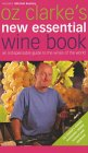 Oz Clarke's New Essential Wine Book;
