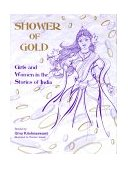 Shower of Gold - Women and Girls in the Stories of India - Uma Krishnaswami, Maniam Selven
