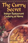 The Curry Secret : Indian Restaurant Cookery at Home