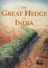 The Great Hedge of India The Quest for One of the Lost Wonders of the World Roy Moxham