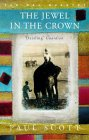 The Jewel in the Crown: Book 1 of The Raj Quartet -